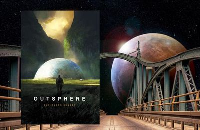 Outsphère, un roman de science-fiction de Roger-Guy Duvert
