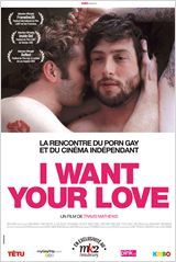 "Sortie ciné gay : ""I want your love"""