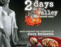 2 Days In The Valley - Jerry Goldsmith (The Unused Score)