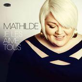 Je les aime tous par Mathilde sur Apple Music