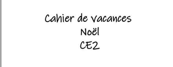 Cahiers de (petites) vacances CE2