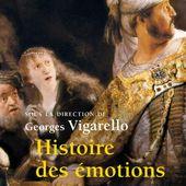 Histoire des émotions, Collectif, Sciences humaines - Seuil