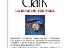 Le bleu de tes yeux de Mary Higgins Clark