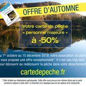 LA FÉDÉRATION DE PÊCHE DE HAUTE-GARONNE EXPÉRIMENTE, POUR LA SECONDE FOIS, LA CARTE PERSONNE MAJEURE « OFFRE D'AUTOMNE »
