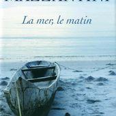 La mer, le matin (bis) - Les lectures de Martine (et plus)