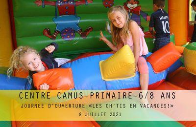 """Centre CAMUS Primaire. Groupe 6/8 ans. """"Les Ch'tis en vacances"""". Juillet 2021."""