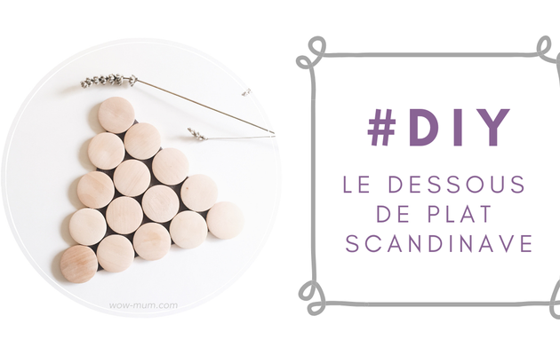 Do It Yourself {le dessous de plat scandinave}