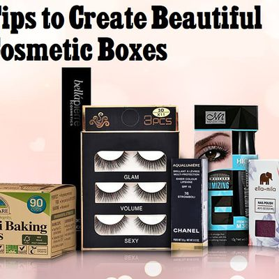 Tips to Create Beautiful Cosmetic Boxes