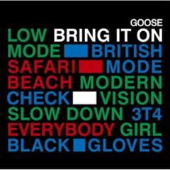 Goose - Bring it on (2007)