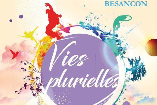 Vies plurielles le 1 er Avril 2017 au Grand Kursaal de Besançon