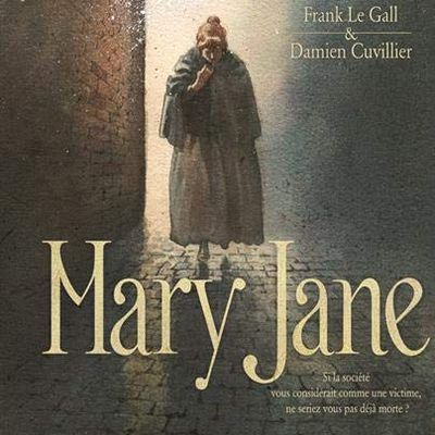 Mary Jane - Frank Le Gall & Damien Cuvillier