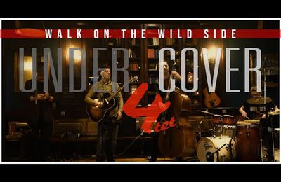 Under Cover 4tet - ''Walk on the wild side'' - 2020