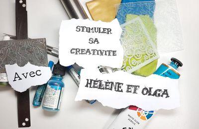 Stimulez votre créativité avec Olga et Hélène !