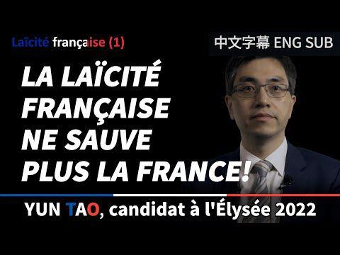 La laïcité française ne sauvera la France qu'avec la laïcité confucianiste  Communiqué de presse de Yun Tao