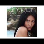 Anggun - Face au vent (audio - radio edit)