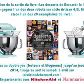 La Cuisine de Bernard: Double jeu lecteurs-blogueurs(ses) en partenariat avec KitchenAid et Flammarion !!