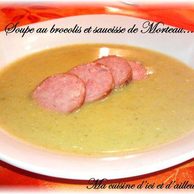 Potage aux brocolis & saucisse de Morteau...