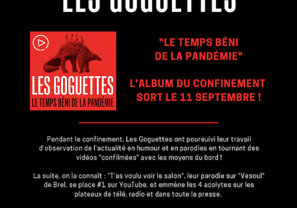 Les Goguettes : l'album du confinement sort le 11/09 !