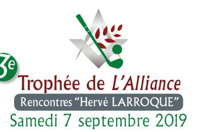 Golf : 3ème trophée de l'Alliance le 7 septembre 2019