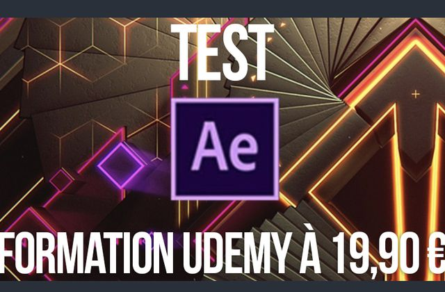 Mon test de la formation After Effects sur www.UDEMY.com à 19,90€