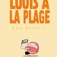Louis à la plage - Guy Delisle