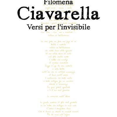 """Filomena Ciavarella, """"Versi per l'invisibile"""""""