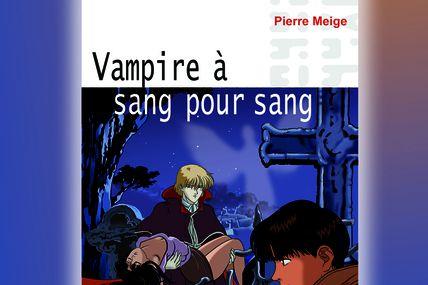 Vampire à sang pour sang le 1er mars à 20H