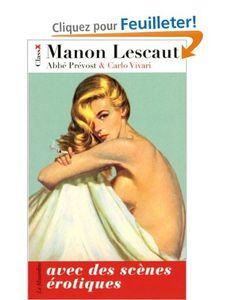 Manon Lescaut, avec des scènes érotiques - Abbé Prévost -  Vivari Carlo