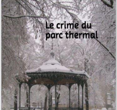 """Entretien avec Gabriel Valdemosa, qui publie """"Le crime du parc thermal"""" : """"Luchon est un personnage à part entière du livre"""""""