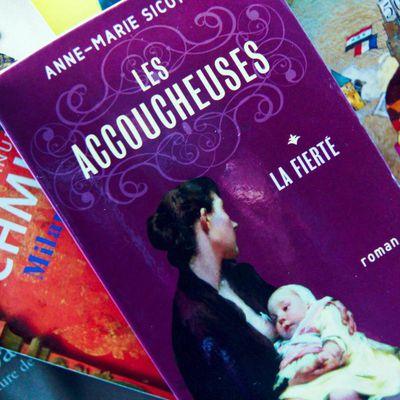 Les accoucheuses, tome 1, d'Anne-Marie SICOTTE