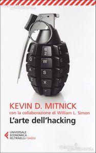 Kevin D. Mitnick: L'arte dell'Hacking