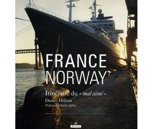 France Norway : Itinéraire du mal aimé