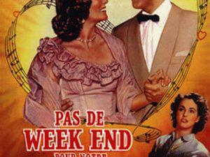 Pas de week-end pour notre amour - Remorques