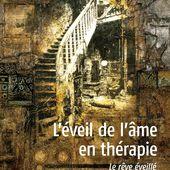L'ÉVEIL DE L'ÂME EN THÉRAPIE - Le rêve éveillé, Oleg Poliakow - livre, ebook, epub