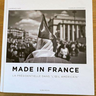 Made in France : la présidentielle dans l'œil américain Albin Michel