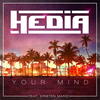 Hedia & Kristen Marie - Your Mind