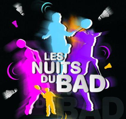 Nuit du Bad : 14/06/13