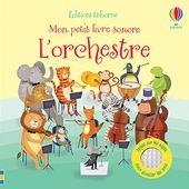 L'orchestre - Livre sonore Usborne - 2020 (Dès 18 mois) - VIVRELIVRE