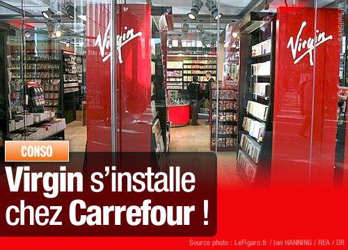 Virgin s'installe chez Carrefour !