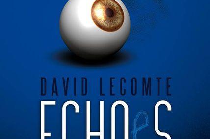 Chronique d' Echoes de David Lecomte