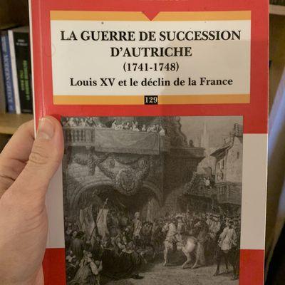 La Guerre de Succession d'Autriche (1741-1748), Louis XV et le Déclin de la France, de Fadi El Hage
