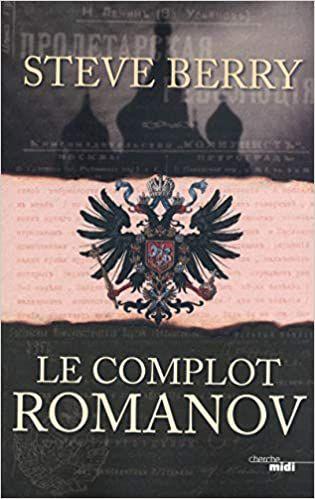 Le complot Romanov, de Steve BERRY