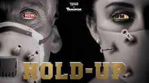Le film HOLD-UP Covid