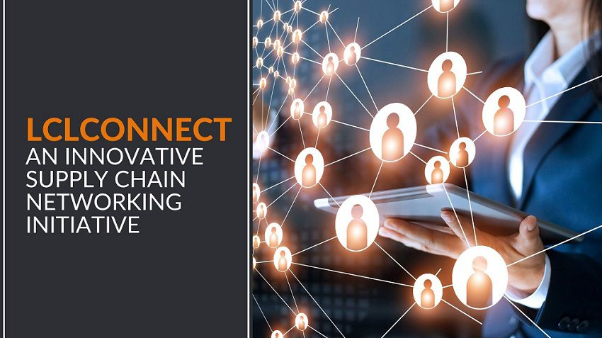 LCLConnect An Innovative Supply Chain Networking Initiative