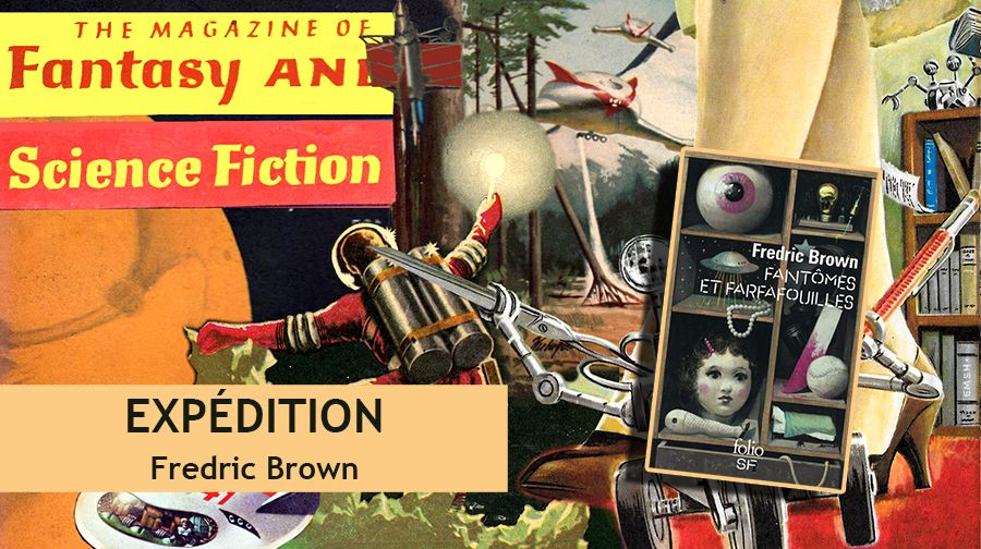 👽📚 FREDRIC BROWN - EXPÉDITION (EXPEDITION, 1957)