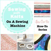 How To Sew With Knits On A Sewing Machine
