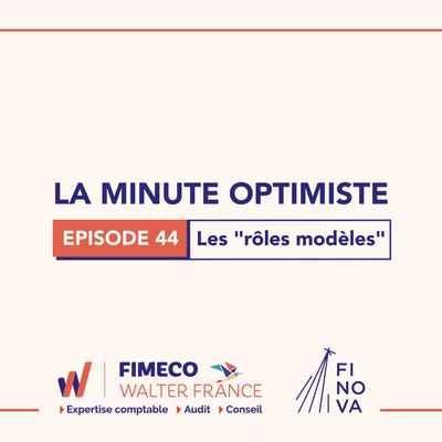 La Minute Optimiste - Episode 44 !