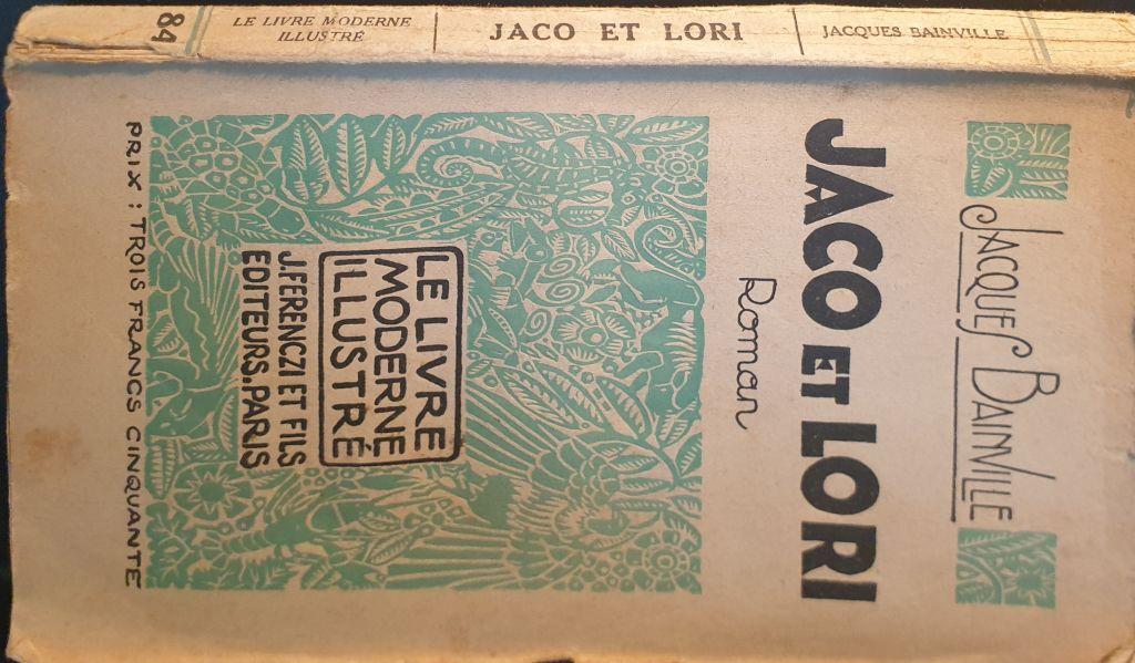 JACO ET LORI I Jacques Bainville I Ferenczi et fils I 1929 I TRUITARD - 10 euros