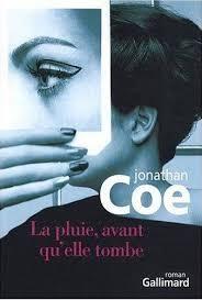 Jonathan COE – La pluie, avant qu'elle tombe