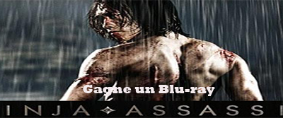 [Concours] 1 Blu-ray Ninja Assassin à gagner